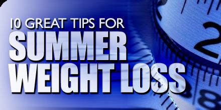 7 Loss Tips For Summer by 10 Great Tips For Summer Weight Loss Weik Fitness Llc