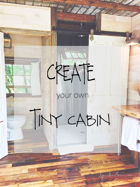 design your own cabin create your own cabin design the life you want to live