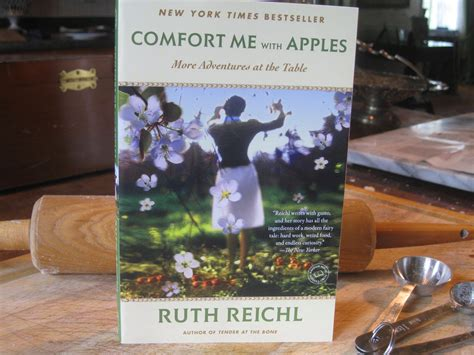 comfort me with apples book giveaway ruth reichl s comfort me with apples both