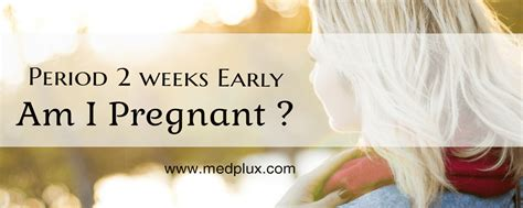 can stress cause a light period period 2 weeks early light or heavy 8 causes