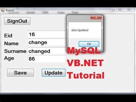 tutorial vb net mysql mysql vb net tutorial 7 edit update a data from database
