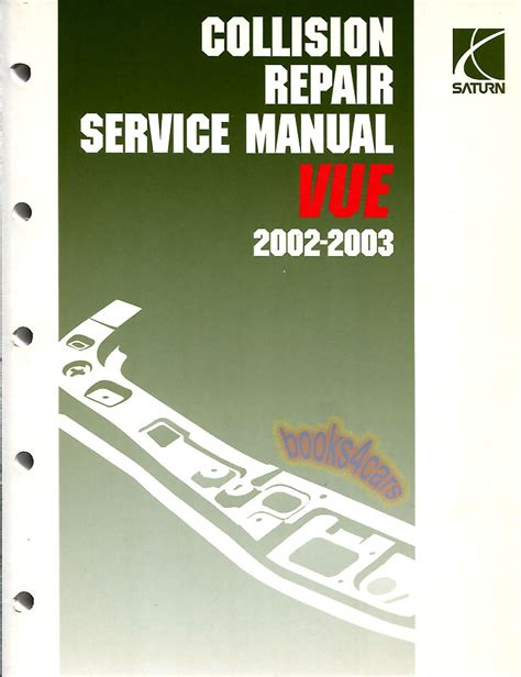 vehicle repair manual 2003 saturn vue auto manual saturn vue shop manual service repair book 2002 2003 body collision frame ebay