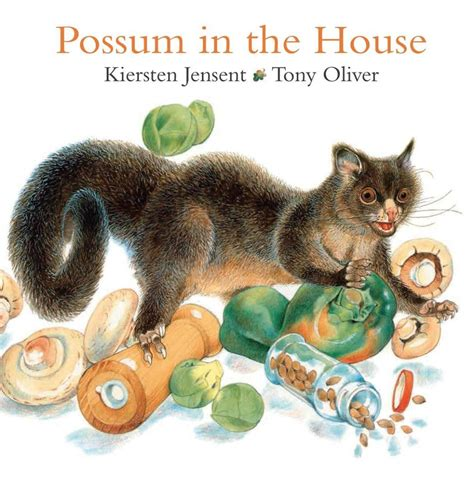 is in the house booktopia possum in the house by kiersten jensen 9780949130020 buy this book online