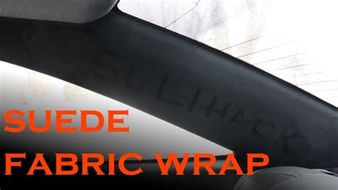 Car Upholstery Fabric Suede Pillar Interior Fabric Wrap Youtube