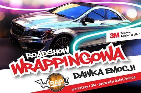 Folie 3m Olsztyn by Road Show Warsztaty Z Firmą 3m I Integart The Wrap