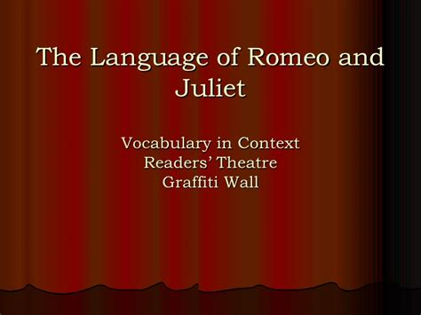 themes in romeo and juliet slideshare the language of romeo and juliet