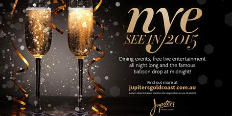 new year dinner gold coast new year s at jupiters events the weekend edition