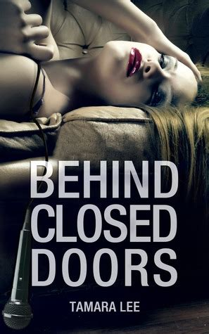 behind closed doors 1848454120 behind closed doors by tamara lee reviews discussion bookclubs lists