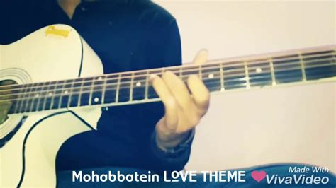 love themes instrumental mohabbatein violin mohabbatein movie love theme guitar tabs lead