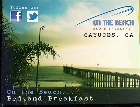 on the beach bed breakfast cayucos ca on the beach bed breakfast in cayucos california