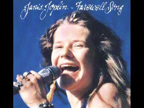 farewell song janis joplin  youtube