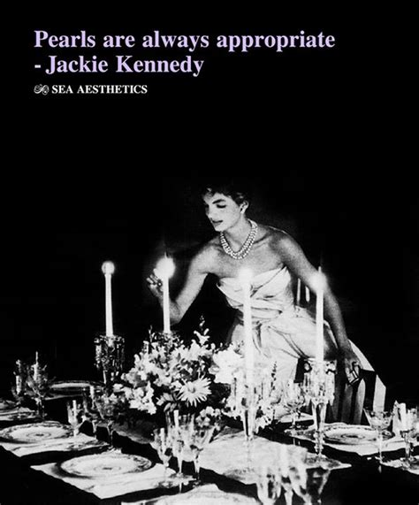 Pearls Are Always by Pearls Are Always Appropriate Jackie Kennedy Favorite