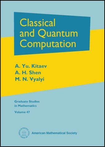 Pdf Quantum Computation Information 10th Anniversary by Classical And Quantum Computation Graduate Studies In
