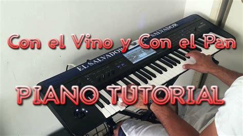 tutorial piano vino celestial con el vino y con el pan piano tutorial canto de