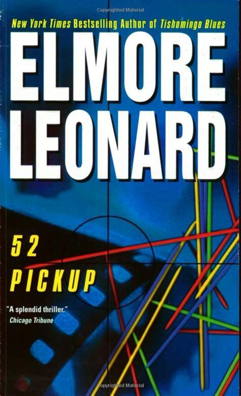 elmore leonard best book 52 elmore leonard 9780060083991