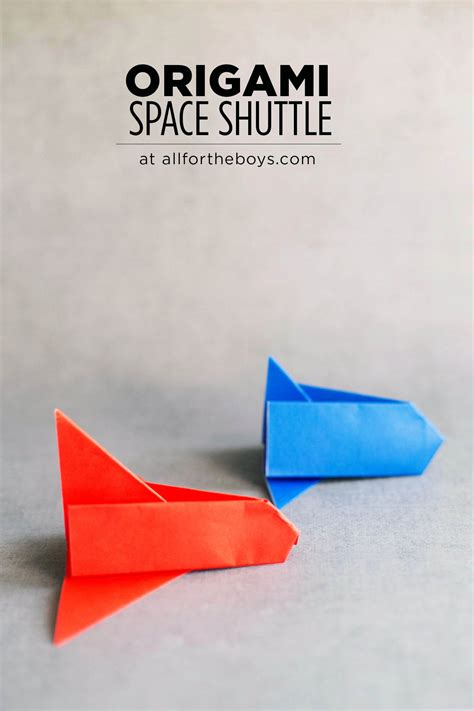 How To Make Paper Space Shuttle - easy origami space shuttle all for the boys