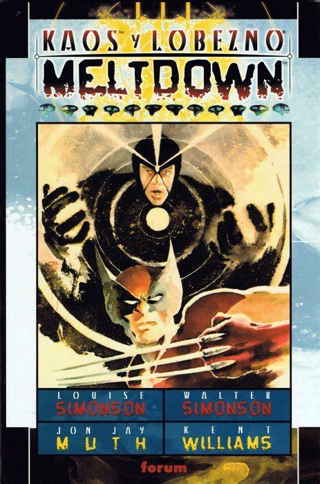 Kaos The Wolverine 1 kaos lobezno 1999 planeta deagostini meltdown