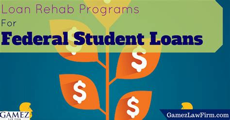 loan rehab program for federal student loans gamez firm