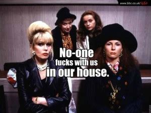 Absolutely Fabulous Fabsugar Want Need 42 by From Ab Fab Quotes Quotesgram