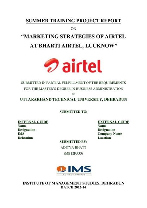 Airtel Project Report Mba by Summer Internship Report On Marketing Strategies Of Airtel