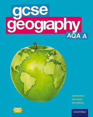 geog 3 student book geog 0198393040 gcse geography aqa a student book book by catherine hurst jane holroyd steve rickerby 1