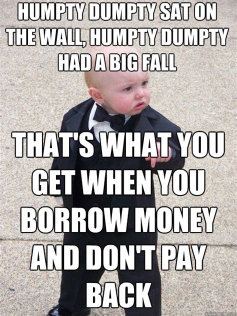 Baby Godfather Meme - borrow money memes