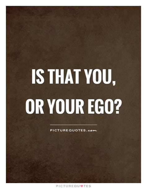 ego quotes ego quotes images