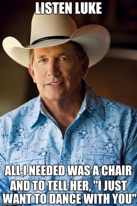 George Meme - george strait meme 28 images all my ex s live in texas