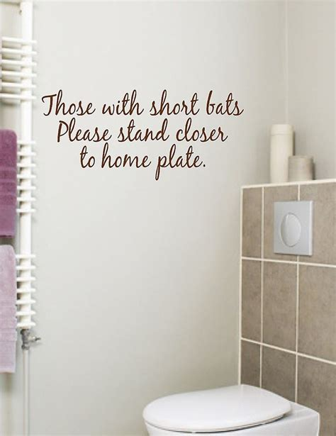 Wall Art Ideas For Bathroom by Bathroom Quote Those With Short Bats Vinyl Wall Decal Ebay