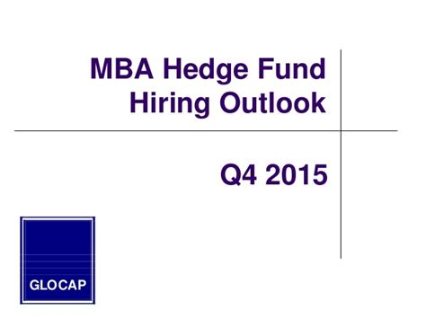 Fund An Mba by 2015 Mba Guide To Hedge Fund Hiring