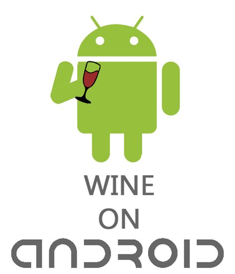 wine for android wine can now be installed on android