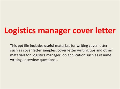 Logistics Administrator Cover Letter by Logistics Manager Cover Letter