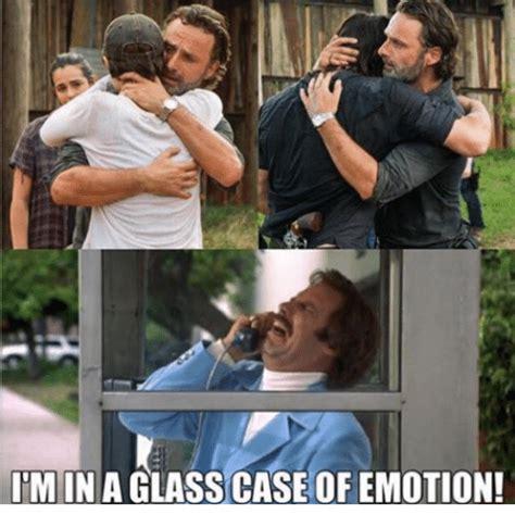 Glass Case Of Emotion Meme - imin a glass case of emotion meme on sizzle