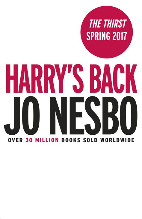 the thirst harry hole jo nesb 248 s blog harry hole is back the thirst coming may 2017 september 19 2016 02 00