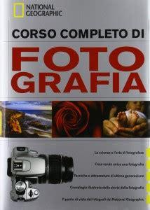 libro ritratti corso completo di corso completo di fotografia national geographic recensione