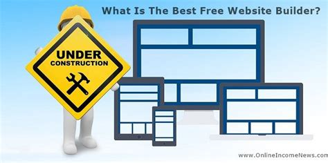 the best free website builder what is the best free website builder online income news