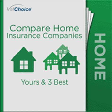 house insurance compare home insurance comparison valchoice