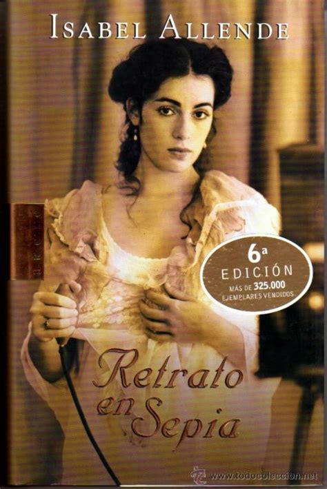 libro retrato en sepia allende isabel retrato en sepia barcelona 20 comprar en todocoleccion 26267423