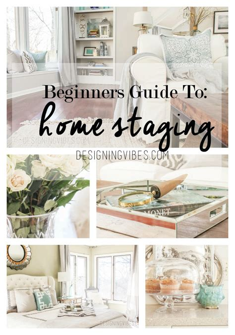 beginner s guide to home staging designing vibes