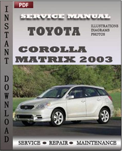 free car repair manuals 2003 toyota corolla engine control toyota corolla matrix 2003 engine free download pdf repair service manual pdf