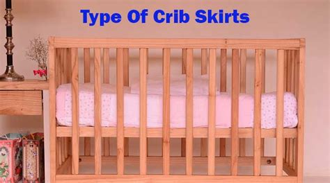 different types of baby cribs type of crib skirts linens n curtains