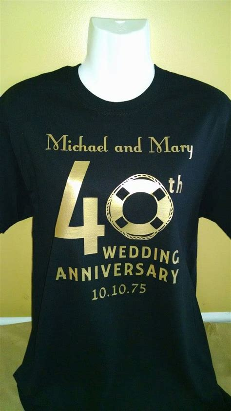 Wedding Anniversary T Shirts by 40th Anniversary 50th Anniversary Anniversary Family