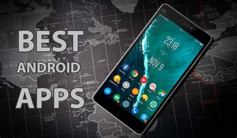 top 10 android apps top 10 best android apps of may 2017