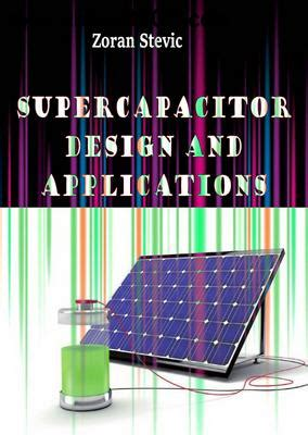 supercapacitor design supercapacitor design and applications free ebooks