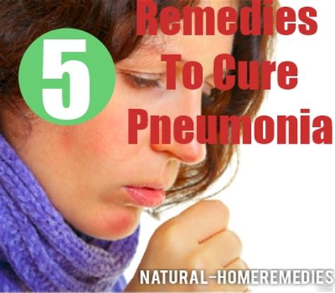 home remedies for pneumonia symptoms of pneumonia