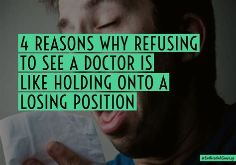 8 Reasons To See Your Doctor by 4 Reasons Why Refusing To See A Doctor Is Like Holding
