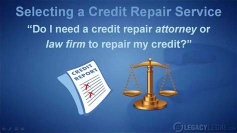 7 Reasons To Try A Bad Credit Repair Company by Do I Need A Credit Repair Attorney To Repair My Credit