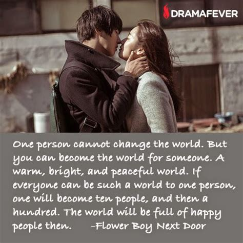 best drama film quotes see the cute romance of flower boy next door on dramafever