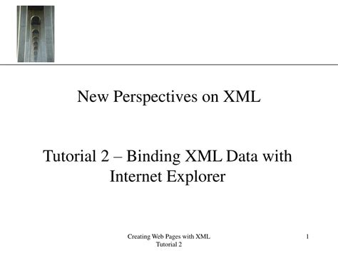 tutorial xml ppt ppt new perspectives on xml powerpoint presentation id