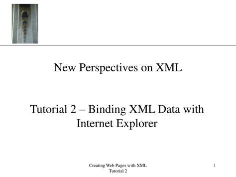 xml tutorial powerpoint presentation ppt new perspectives on xml powerpoint presentation id